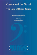Opera and the Novel, the case of Henry James
