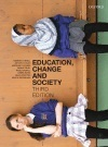 Education, Change and Society: Third Edition