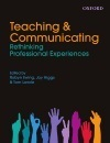 Teaching & Communicating:Rethinking Professional Experiences