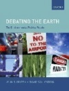 The Environmental Politics Reader: Debating The Earth: The Environmental Politics Reader - Second Edition