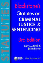 Blackstone's Statutes on Criminal Justice and Sentencing 3rd Edition
