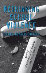 Rethinking School Violence
