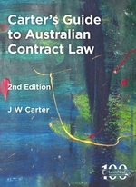 Carters Guide to Australian Contract Law - 2nd Edition