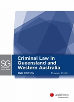 Criminal Law in Queensland and Western Australia - Second Edition