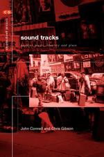 Sound Tracks: Popular music, identity and place