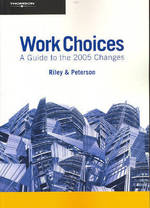 Work Choices: A Guide to the 2005 Changes