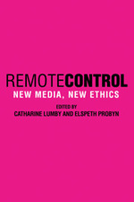 Remote Control: New Media, New Ethics
