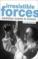 Irresistible forces: Australian Women in Science
