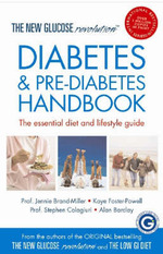 Diabetes and Pre-diabetes Handbook: The New Glucose Revolution