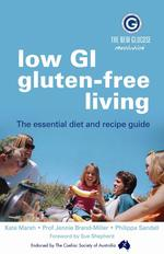 Low GI gluten-free living - The essential diet and recipe guide