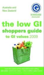 The Low GI Shopper's Guide to GI Values 2009