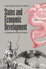 States and Economic Development: A Comparative Historical Analysis