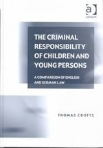 The Criminal Responsibility of Children and Young Persons: A Comparison of English and German Law
