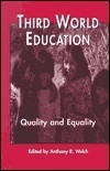 Third world education: Quality and equality