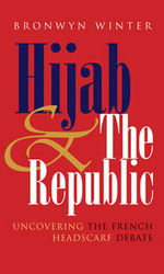 Hijab & the republic: uncovering the French headscarf debate