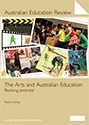 The Arts and Australian Education: Realising Potential