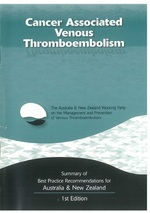 Cancer Associated Venous Thromboembolism: Summary of best practice recommendations for Australia & New Zealand