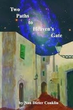 Two Paths to Heaven's Gate