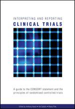 Interpreting and reporting clinical trials: a guide to the CONSORT statement and the principles of randomised controlled trials