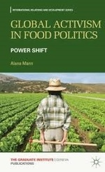 Global Activism in Food Politics: Power Shift