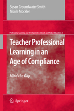Teacher Professional Learning in an Age of Compliance: Mind the Gap