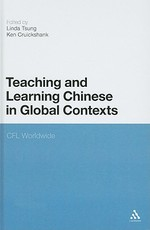 Teaching and Learning Chinese in Global Contexts: Multimodality and Literacy in the New Media Age