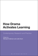 How Drama Activates Learning: Contemporary Research and Practice