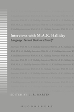 Interviews with M.A.K. Halliday: Language Turned Back on Himself