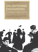 Enlightening Encounters: Photography in Italian Literature