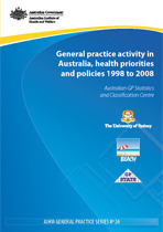 General practice in Australia, health priorities and policies 1998 to 2008