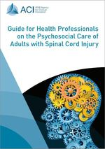 Guide for Health Professionals on the Psychosocial Care of Adults with Spinal Cord Injury