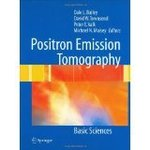 Positron Emission Tomography: Basic Science (2nd Edition)