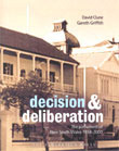 Decision and Deliberation: The Parliament of New South Wales 1856-2003