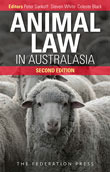 Animal Law in Australasia: Continuing the Dialogue 2nd Edition