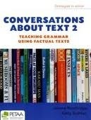 Conversations about text 2: teaching grammar using factual text