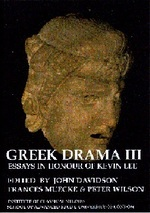 Greek Drama III: Essays in Honour of Kevin Lee