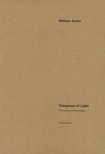 Thingness of light: the work of William Seeto