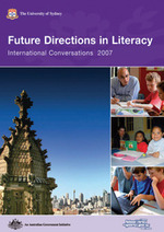 Future directions in literacy: International conversations conference 2007