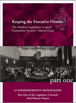 Keeping the Executive Honest: the modern Legislative Council committee system