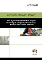 Safe System Demonstration Project Involving an Indigenous Community: Literature Review and Methods