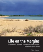 Life on the Margins: An Archaeological Investigation of Late Holocene Economic Variability, Coastal Blue Mud Bay, Northern Australia
