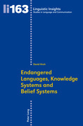 Endangered Languages, Knowledge Systems and Belief Systems