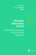 Molecular Interactions of Actin; Actin-Myosin Interaction & Actin-Based Regulation