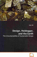 Design, Heidegger, and the Earth: The Unsustainability of Sustainable Design