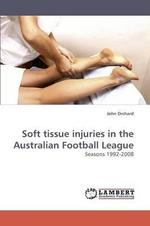 Soft Tissue Injuries in the Australian Football League 1992-2008