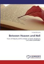 Between Heaven and Hell: Faces of Iniquity and Surrender in Dante Alighieri's