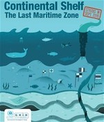 Continental Shelf: The Last Maritime Zone