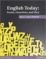 English Today: Forms, Functions, and Uses