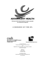 Adolescent health: enhancing the skills of General Practitioners in caring for young people from culturally diverse backgrounds: A Resource Kit for GPs