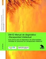 DM-ID Manual Diagnostico Discapacidad Intelectual: Guia clinica para el diagnostico de enfermedades mentales en personas con DI